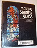 img - for Making stained glass;: A handbook for the amateur and the professional book / textbook / text book