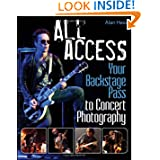 All Access: Your Backstage Pass to Concert Photography by Alan Hess
