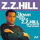 The Down Home Soul of Z.Z. Hill