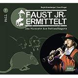 Faust junior ermittelt: Die Rückkehr des Rattenfängers (07)