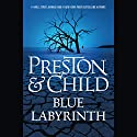 Blue Labyrinth Audiobook by Douglas Preston, Lincoln Child Narrated by Rene Auberjonois