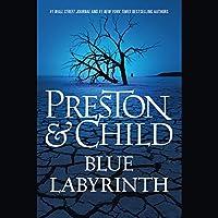 Blue Labyrinth (       UNABRIDGED) by Douglas Preston, Lincoln Child Narrated by Rene Auberjonois