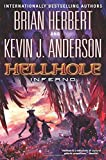 Hellhole Inferno (The Hellhole Trilogy)
