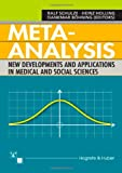 img - for Meta-Analysis: New Developments and Applications in Medical and Social Sciences book / textbook / text book
