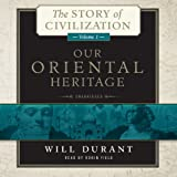 img - for Our Oriental Heritage: The Story of Civilization, Volume 1 (The Story of Civilization series) (Story of Civilization (Audio)) book / textbook / text book