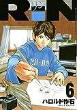 RiN(6) (月刊少年マガジンコミックス)