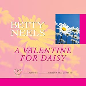 A Valentine for Daisy | [Betty Neels]