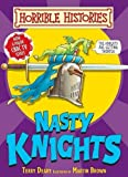 Terry Deary Nasty Knights (Horrible Histories Handbooks)