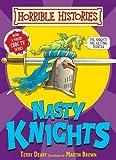 Nasty Knights (Horrible Histories Handbooks) Terry Deary