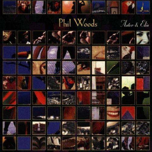 For Astor & Elis by Phil Woods, Astor Piazzolla and Bill Charlap