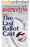 Part 2: The Last Ballot Cast (Jim McGill series)