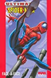 echange, troc Brian Michael Bendis, Mark Bagley, Collectif - Ultimate Spider-Man, Tome 2 : Face-à-face