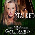 Stalked: Rogues Shifter Series, Book 2 Audiobook by Gayle Parness Narrated by Reba Buhr