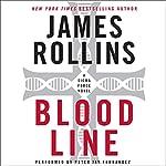Bloodline: A Sigma Force Novel, Book 8 | James Rollins