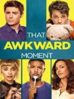 That Awkward Moment [HD]
