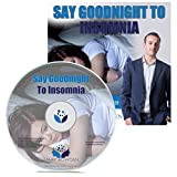 Say Goodnight To Insomnia: Hypnosis / Hypnotherapy Session on CD - Sleep CD to help better night's sleep