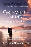 Grieving Parents: Surviving Loss as a Couple (English Edition)