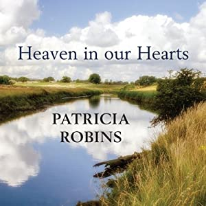 Heaven in our Hearts | [Patricia Robins]