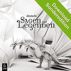 Deutsche Sagen und Legenden Hörbuch
