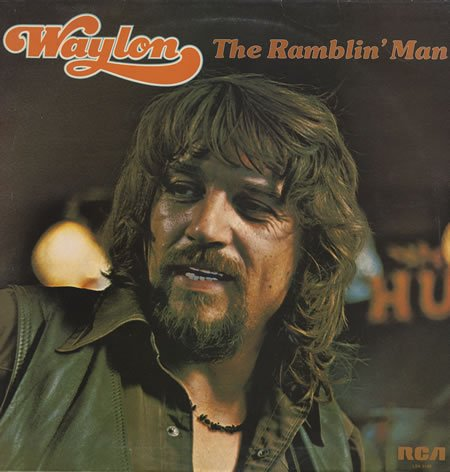 WAYLON JENNINGS - Waylon The Ramblin