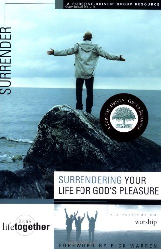 Surrendering Your Life for God s Pleasure310246792
