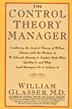The Control Theory Manager (0887307191) by Glasser, William