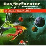 Das Sternentor 04 - Im Land der grünen Sonne