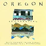45th Parallel by Oregon (1989-02-28)
