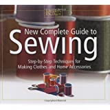 New Complete Guide to Sewing: Step by Step Techniques for Making Clothes and Home Accessories (Readers Digest)by Reader's Digest