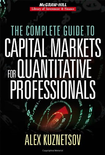 The Complete Guide to Capital Markets for Quantitative Professionals (McGraw-Hill Library of Investment and Finance) Reviews