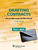 Drafting Contracts: How & Why Lawyers Do What They Do , Second Edition