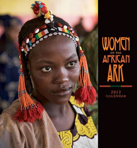 Women of the African Ark 2012 Calendar