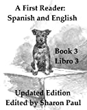 img - for A First Reader: Spanish and English Book 3/ Un Primer Libro: Espanol y Ingles Libro 3 (First Bilingual Readers) book / textbook / text book