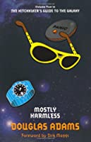 Mostly Harmless: 5 (Hitchhikers Guide 5)