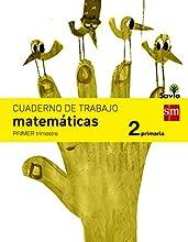 Cuaderno de matemáticas. 2 Primaria, 1 Trimestre. Savia