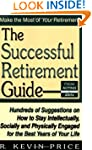 The Successful Retirement Guide: Hund...