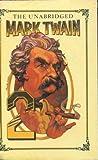 The Unabridged Mark Twain No 2