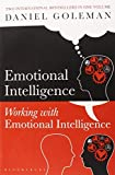 "Daniel Goleman Omnibus: ""Emotional Intelligence"", ""Working with EQ"""