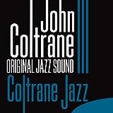 Coltrane Jazz (Original Jazz Sound)