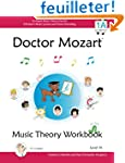 Doctor Mozart Music Theory Workbook L...