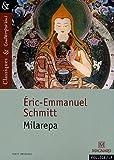 Milarepa (French Edition) (221075531X) by Schmitt, Eric-Emmanuel