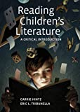 img - for Reading Children's Literature: A Critical Introduction 1st by Hintz, Carrie, Tribunella, Eric (2013) Paperback book / textbook / text book