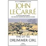 The Little Drummer Girl: A Novel ~ John le Carr�