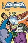 Batman, l'alliance des h�ros, tome 2