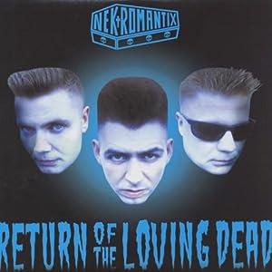 RETURN OF THE LOVING DEAD [Vinyl]