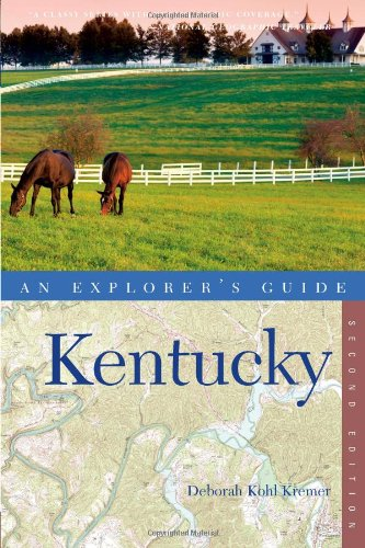 Explorer's Guide Kentucky (Second Edition)  (Explorer's Complete)