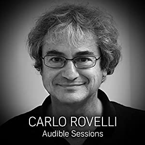 FREE: Audible Interview With Carlo Rovelli Speech