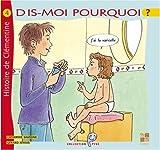 echange, troc Catherine Saussine, Gérard Athias - Dis-moi pourquoi j'ai la varicelle : Histoire de Clémentine