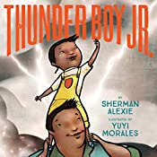Thunder Boy Jr. | [Sherman Alexie]