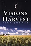 Visions of the Harvest (1599331217) by Rick Joyner